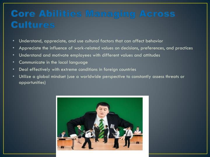Core Abilities Managing Across Cultures
