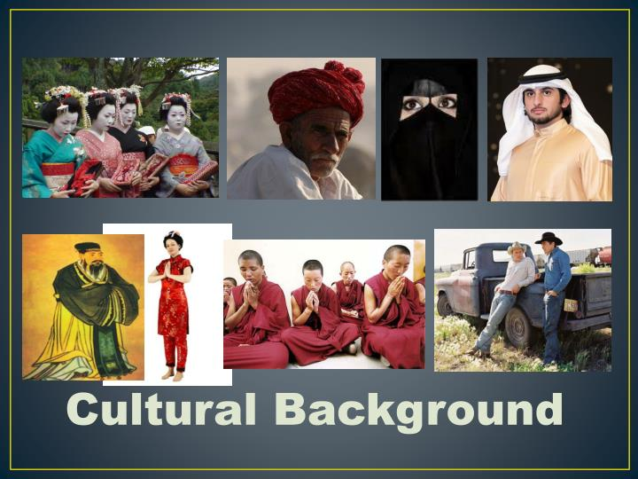Cultural Background