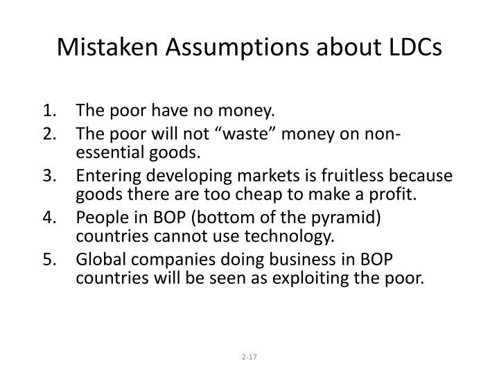 Mistaken Assumptions about LDCs