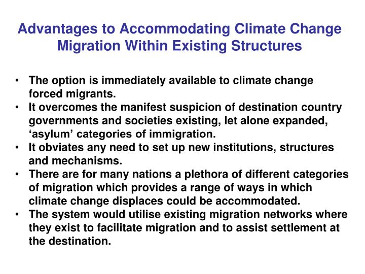 Advantages to Accommodating Climate Change Migration Within Existing Structures