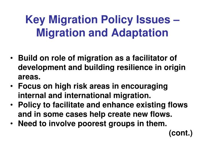 Key Migration Policy Issues –