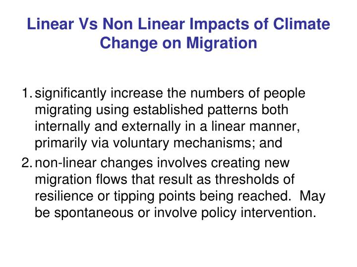 Linear Vs Non Linear Impacts of Climate Change on Migration