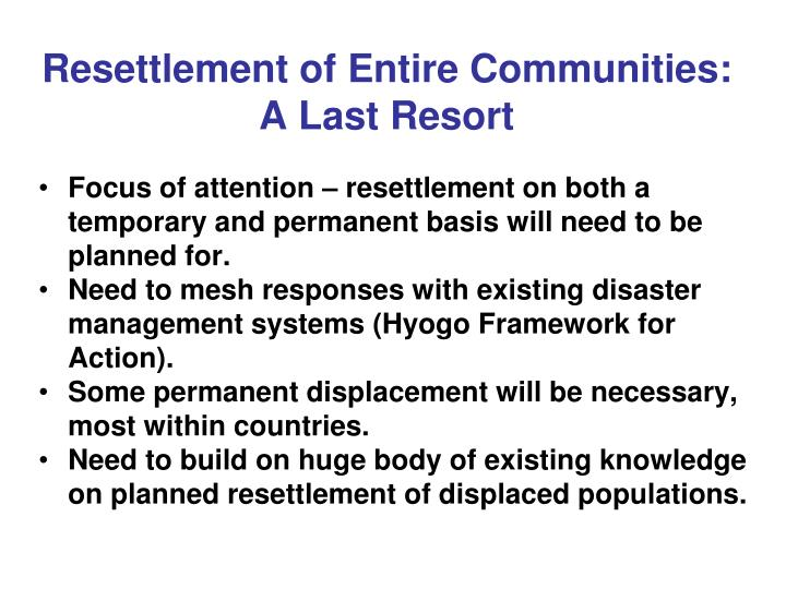 Resettlement of Entire Communities: