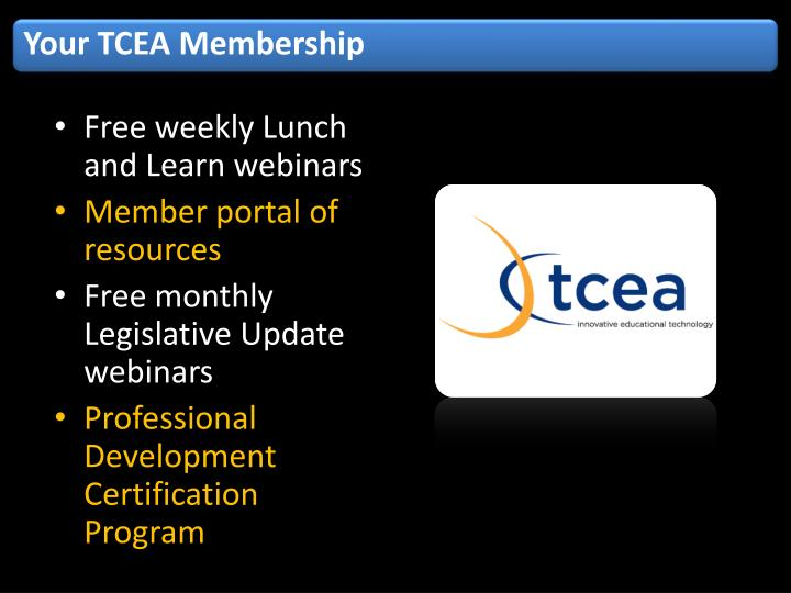 Your TCEA Membership