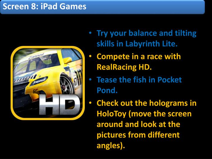 Screen 8: iPad Games