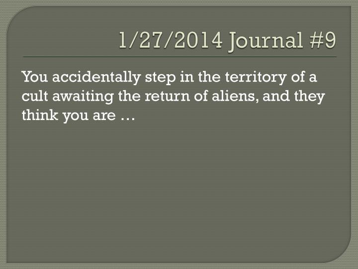 1/27/2014 Journal #9