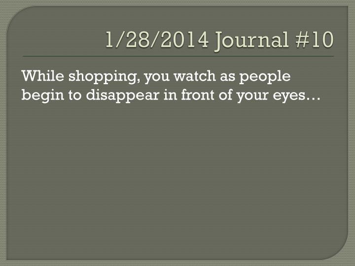 1/28/2014 Journal #10