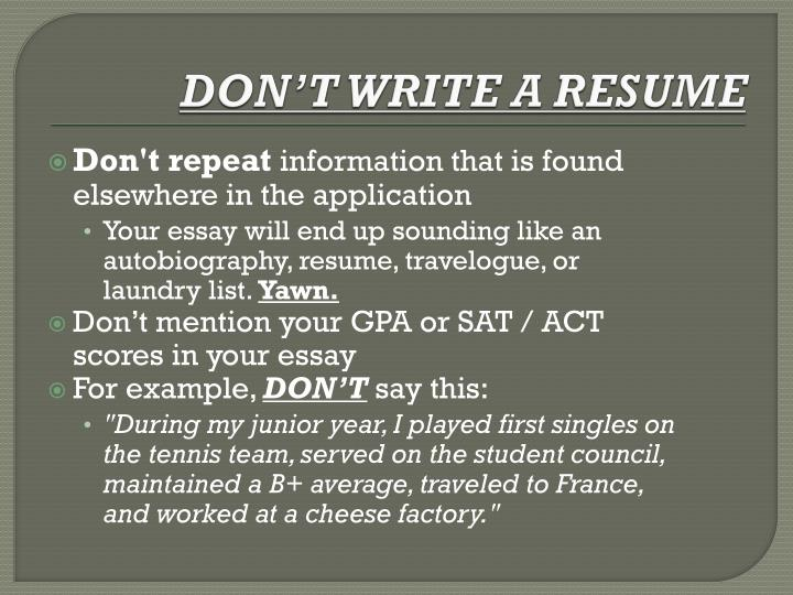 DON'T WRITE A RESUME