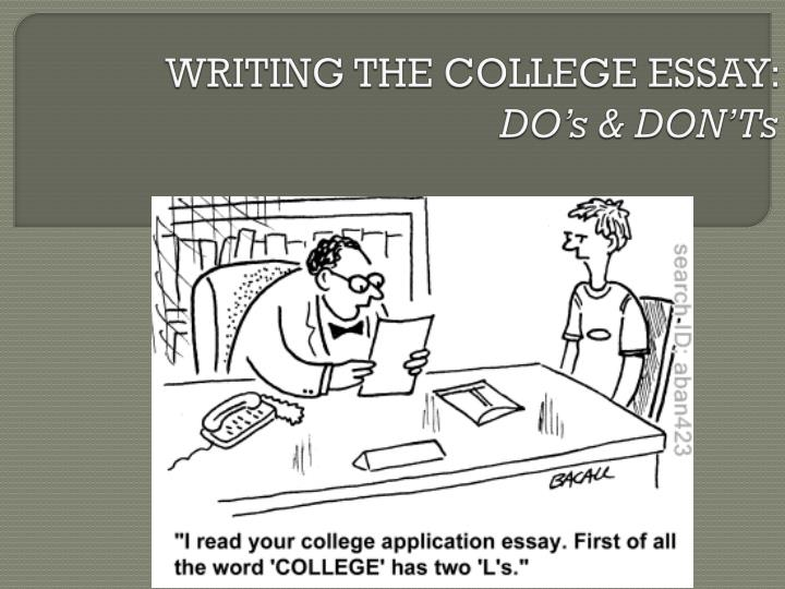WRITING THE COLLEGE ESSAY: