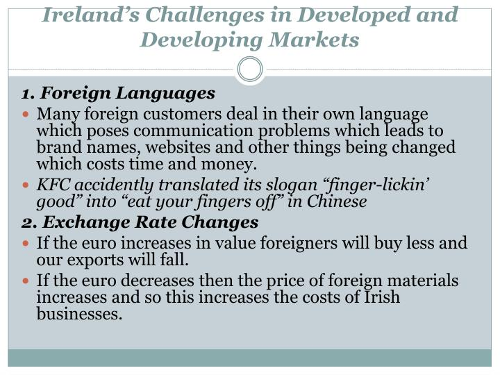 Ireland's Challenges in Developed and Developing Markets