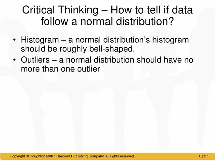 Critical Thinking – How to tell if data follow a normal distribution?