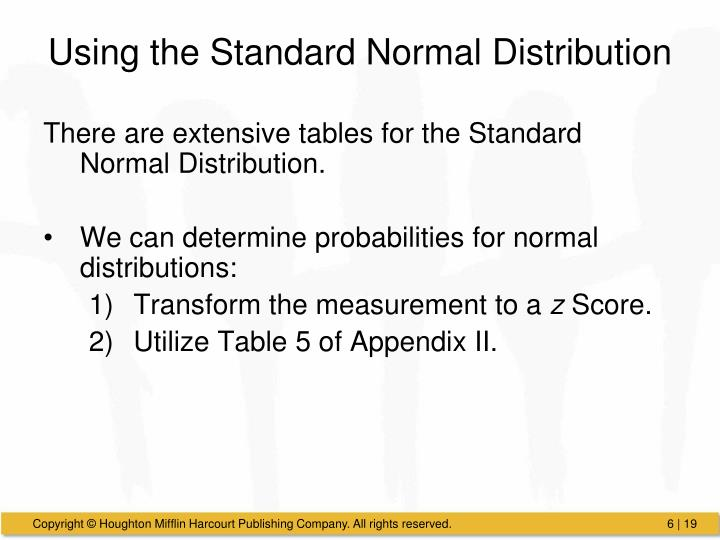 Using the Standard Normal Distribution