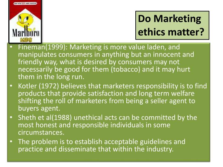 Do Marketing ethics matter?