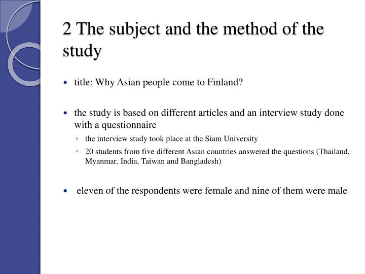 2 the subject and the method of the study