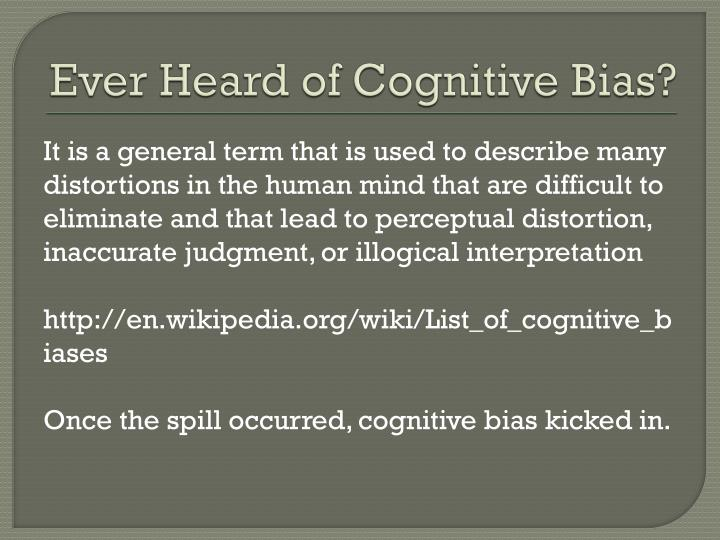 Ever Heard of Cognitive Bias?