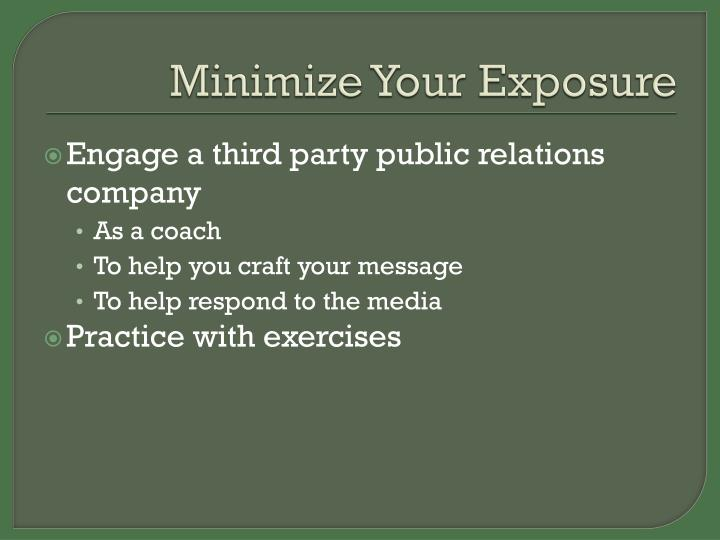 Minimize Your Exposure