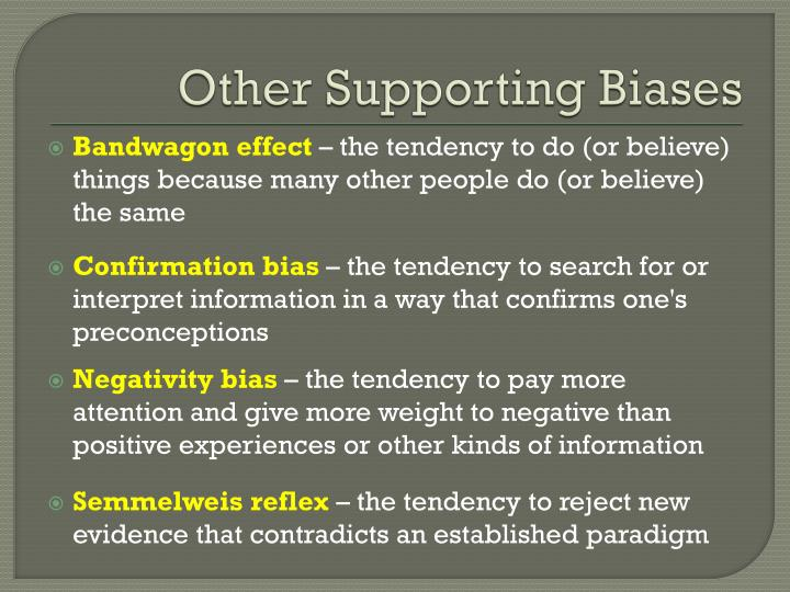 Other Supporting Biases