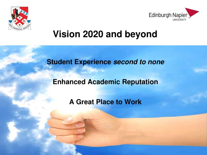 Vision 2020 and beyond