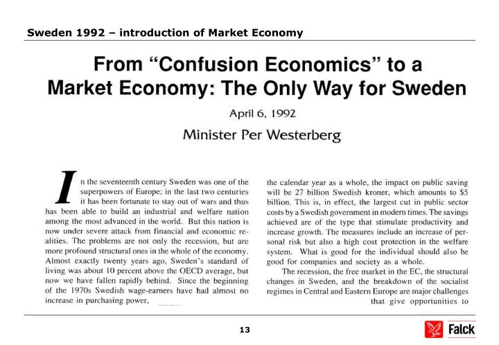 Sweden 1992 – introduction of Market Economy