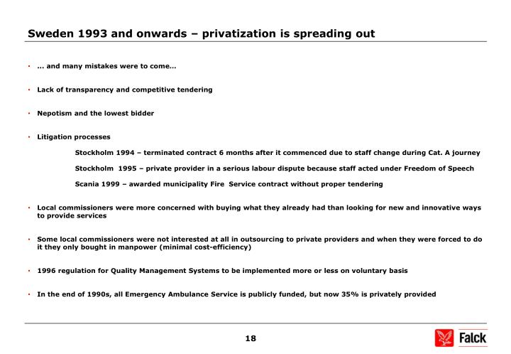Sweden 1993 and onwards – privatization is