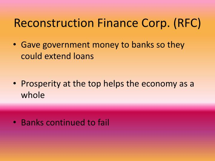 Reconstruction Finance Corp. (RFC)