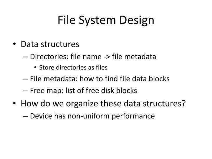 File System Design