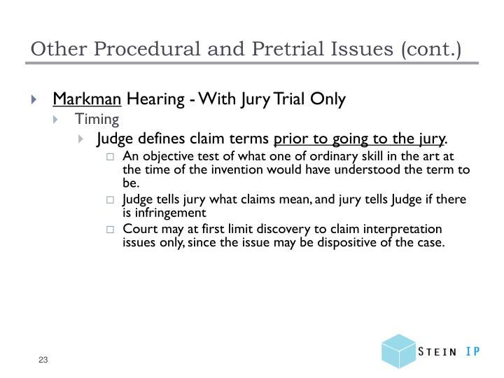 Other Procedural and Pretrial Issues (cont.)