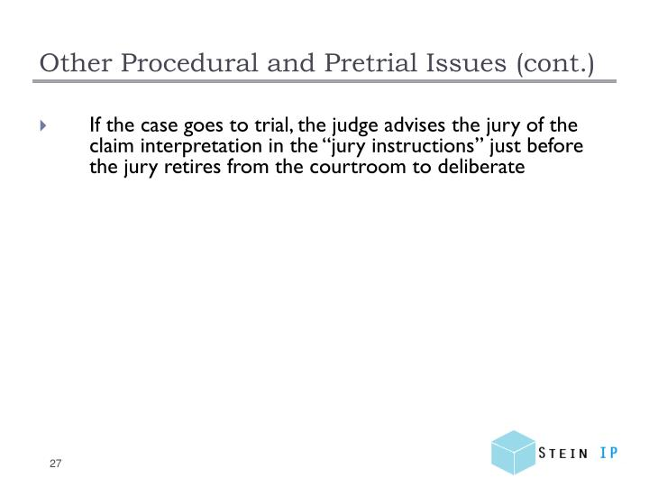 Other Procedural and Pretrial Issues (cont