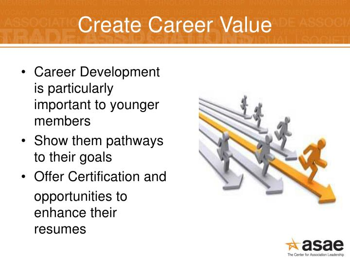 Create Career Value