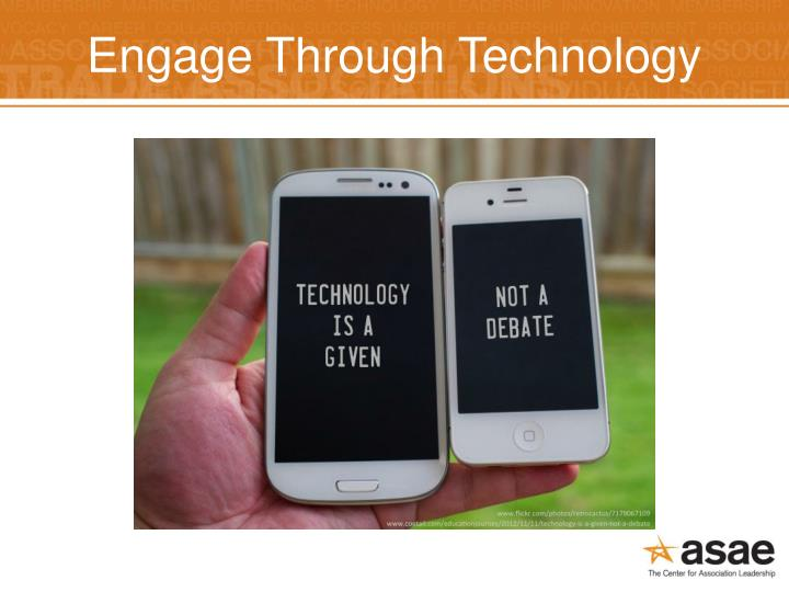 Engage Through Technology