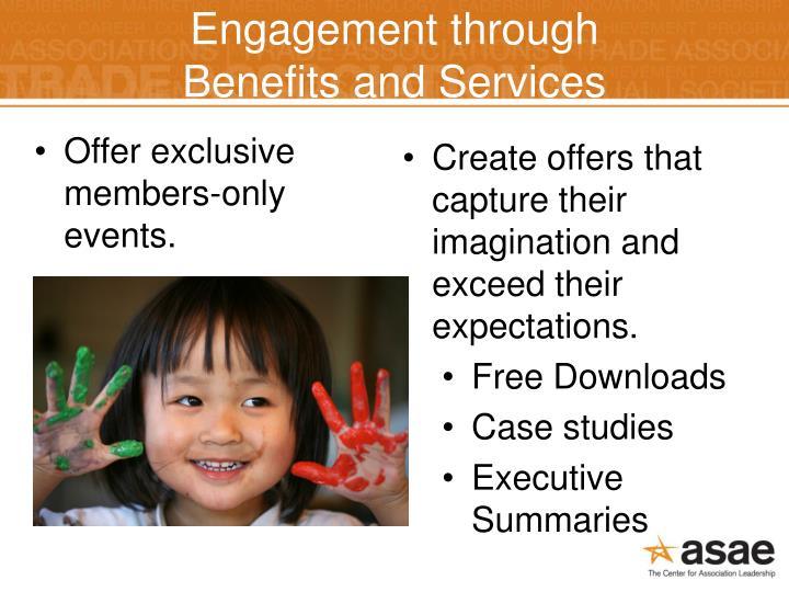 Engagement through
