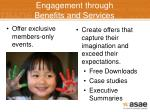 engagement through benefits and services