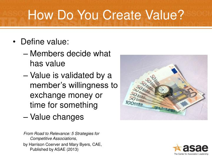 How Do You Create Value?