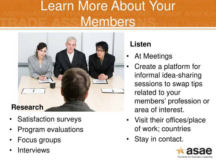 Learn More About Your Members