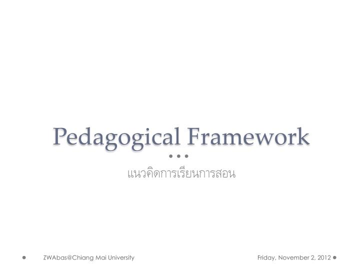 Pedagogical Framework