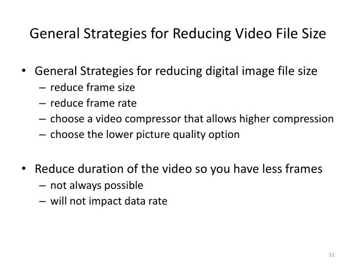 General Strategies for Reducing Video File Size