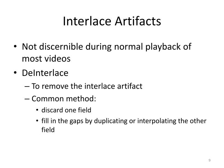 Interlace Artifacts