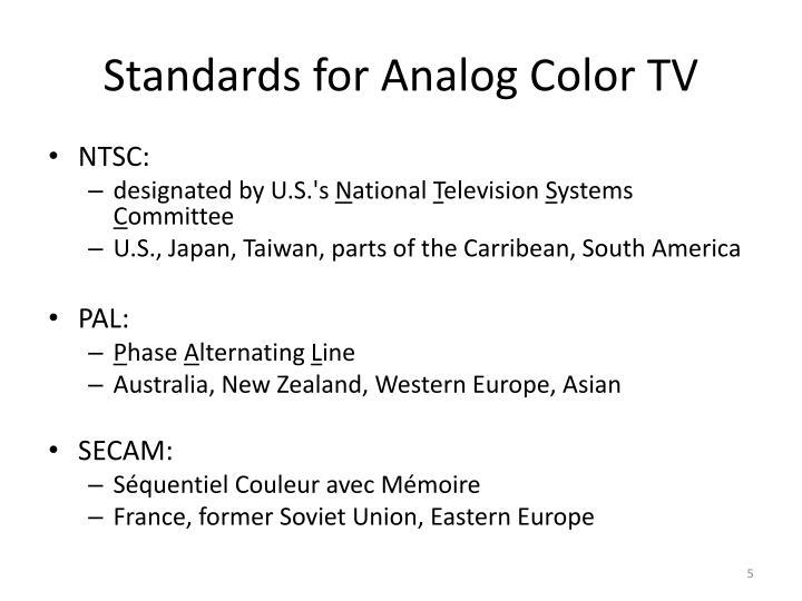 Standards for Analog Color TV