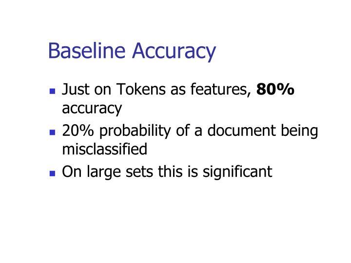 Baseline Accuracy