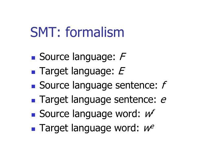 SMT: formalism