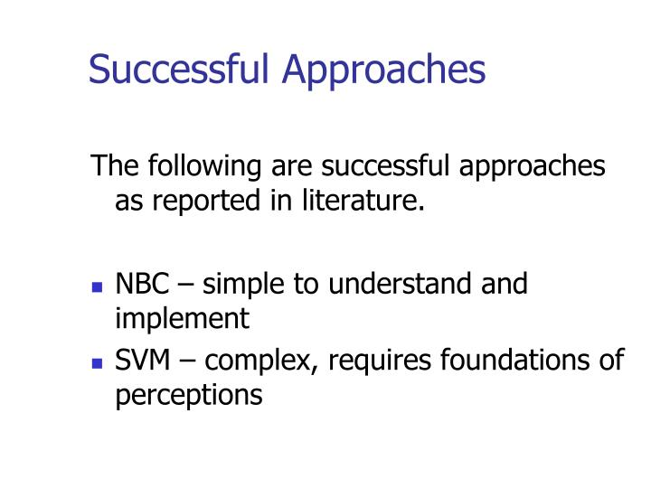 Successful Approaches