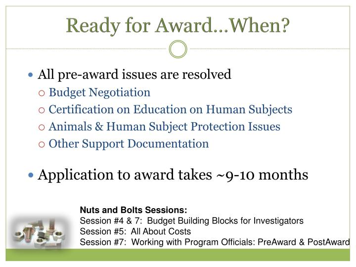 Ready for Award…When?