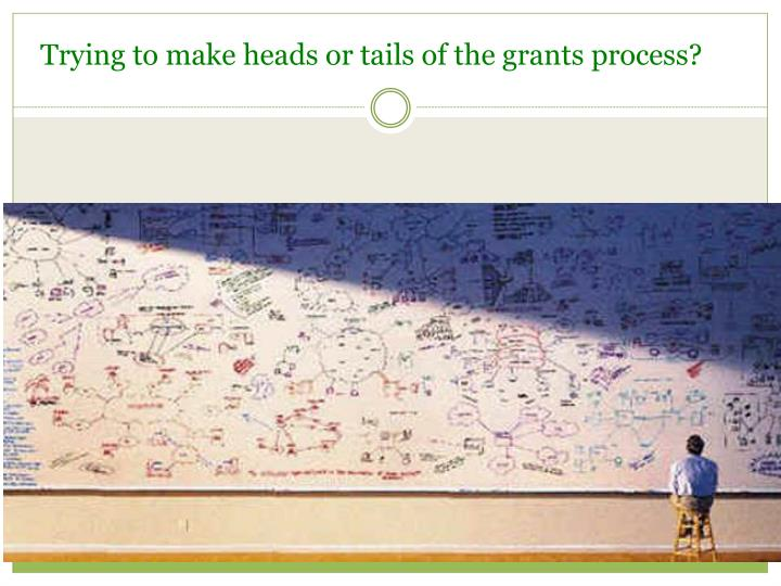 Trying to make heads or tails of the grants process?