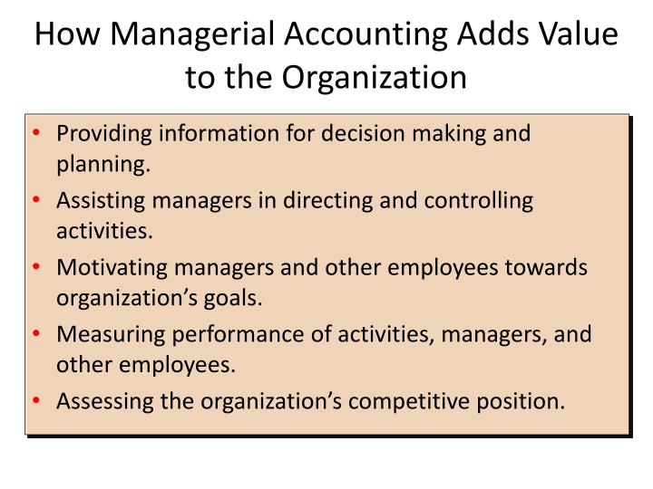 How Managerial Accounting Adds Value to the Organization