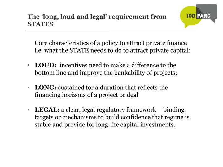 The 'long, loud and legal' requirement from STATES