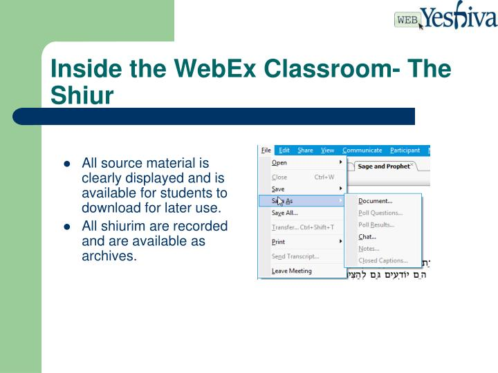 Inside the WebEx Classroom- The Shiur