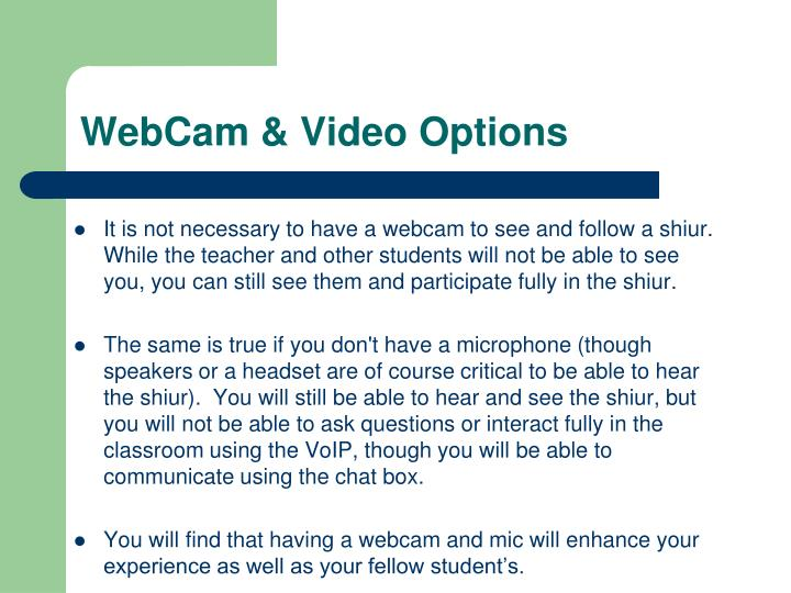 WebCam & Video Options