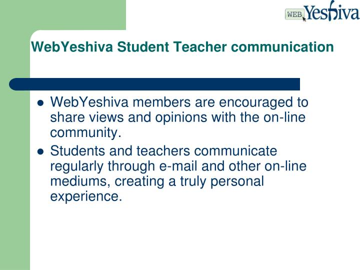 WebYeshiva Student Teacher communication