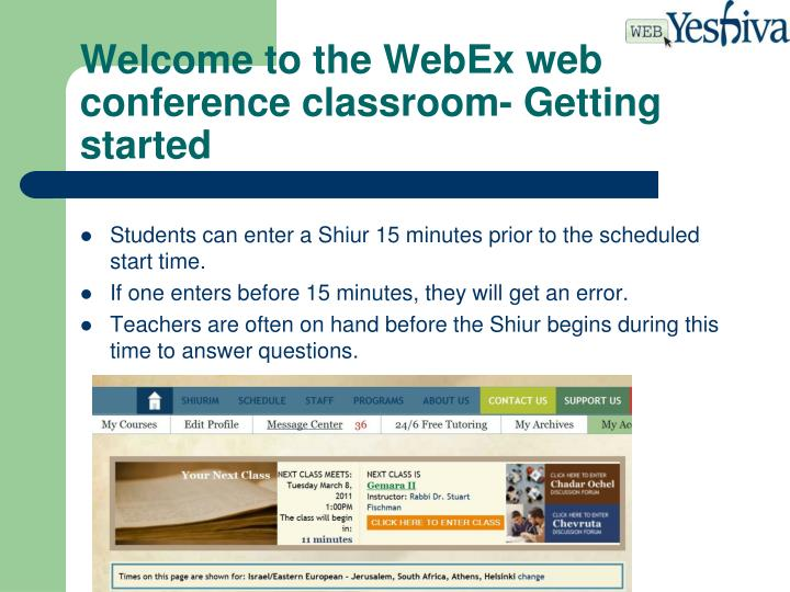 Welcome to the WebEx web conference classroom- Getting started