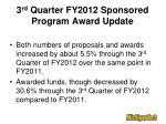 3 rd quarter fy2012 sponsored program award update